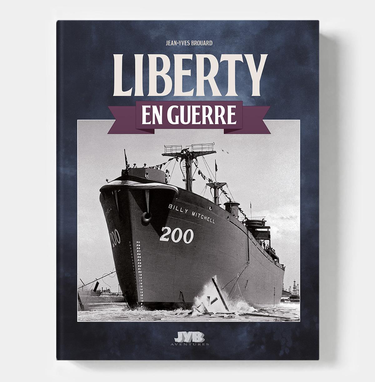 Livre Liberty en guerre